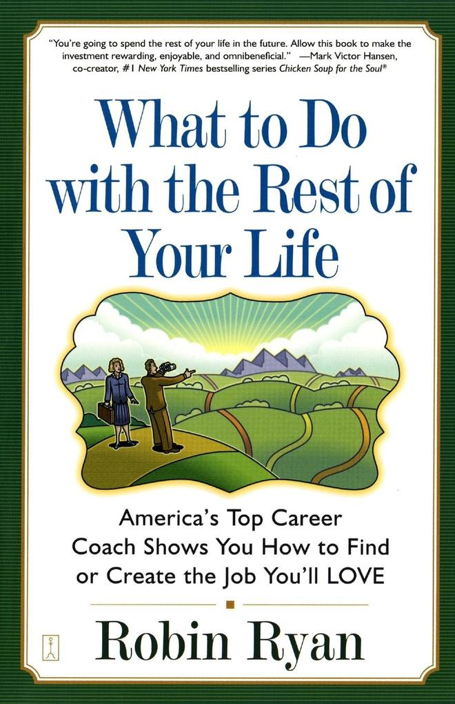 What to Do with the Rest of Your Life als Taschenbuch