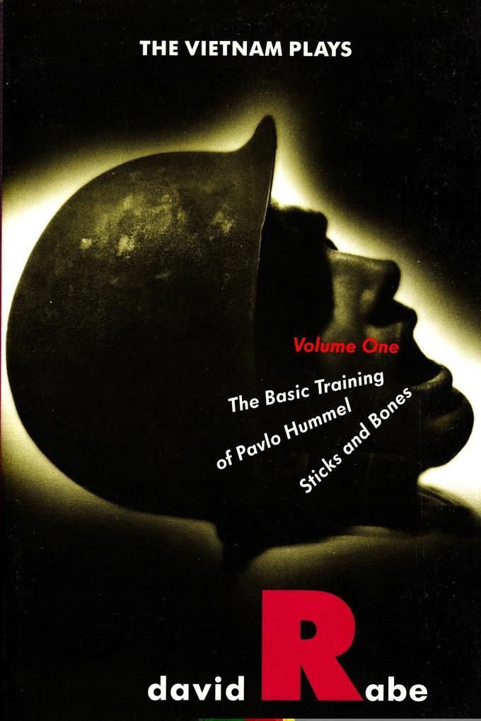 The Vietnam Plays: Volume 1: The Basic Training of Pavlo Hummel and Sticks and Bones als Taschenbuch
