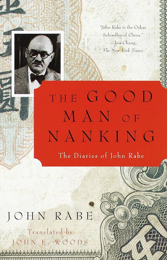 The Good Man of Nanking: The Diaries of John Rabe als Taschenbuch