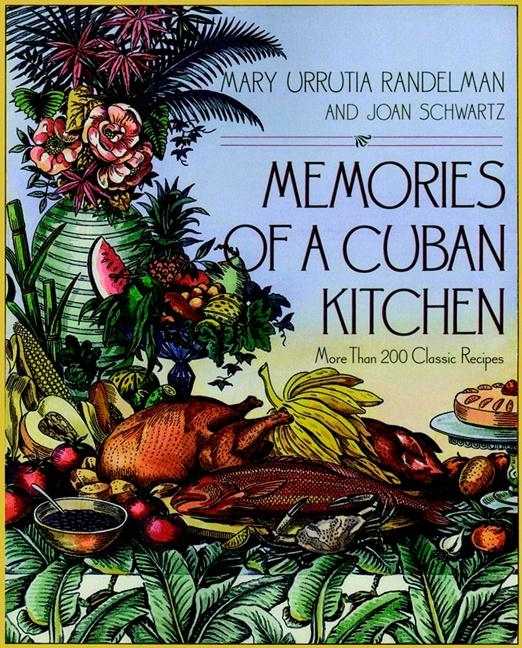 Memories of a Cuban Kitchen: More Than 200 Classic Recipes als Taschenbuch
