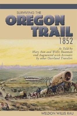 Surviving the Oregon Trail, 1852 als Taschenbuch