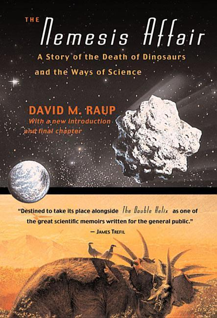 The Nemesis Affair: A Story of the Death of Dinosaurs and the Ways of Science als Taschenbuch