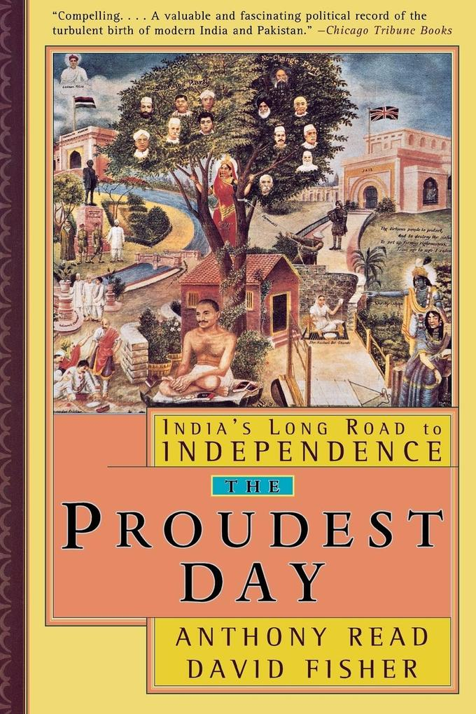 The Proudest Day: India's Long Road to Independence als Taschenbuch