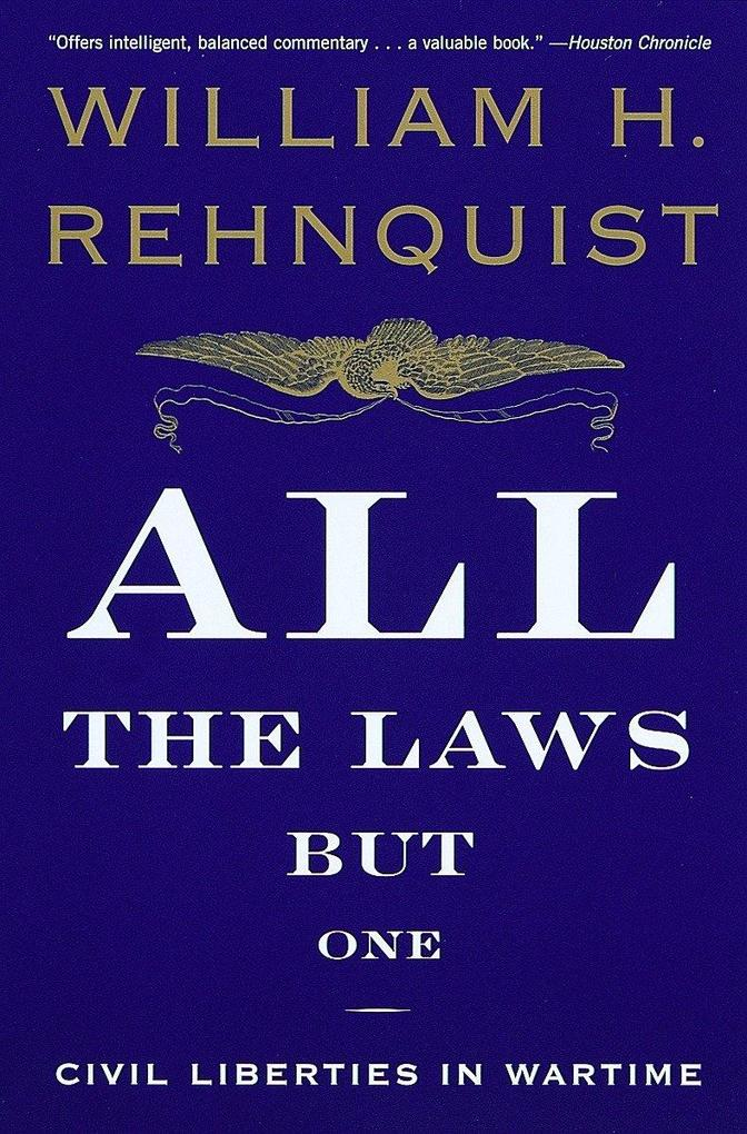 All the Laws But One: Civil Liberties in Wartime als Taschenbuch