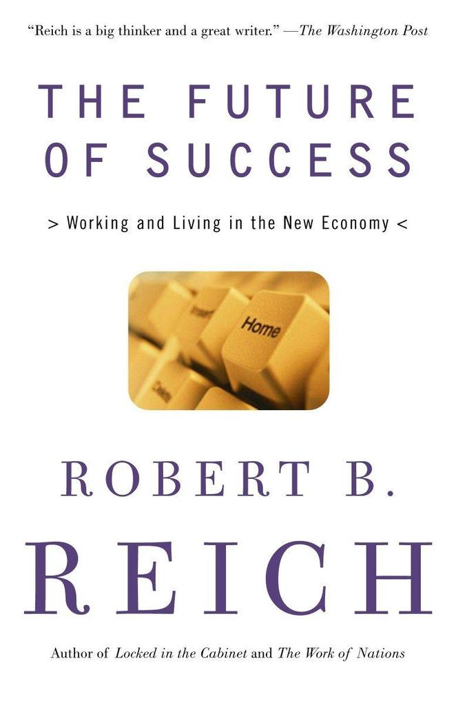 The Future of Success: Working and Living in the New Economy als Taschenbuch