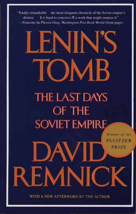 Lenin's Tomb: The Last Days of the Soviet Empire als Taschenbuch