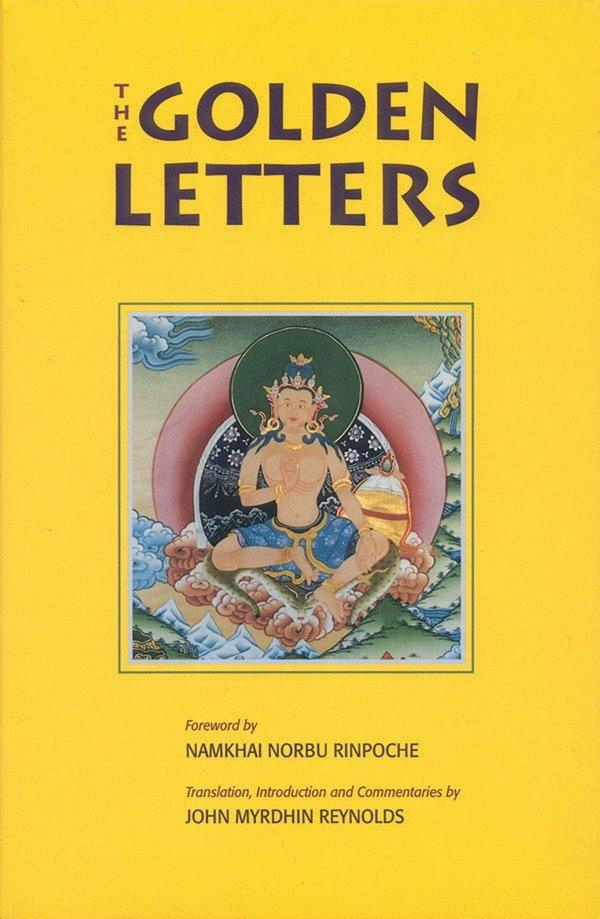 Golden Letters: The Three Statements of Garab Dorje, First Dzogchen Master als Taschenbuch