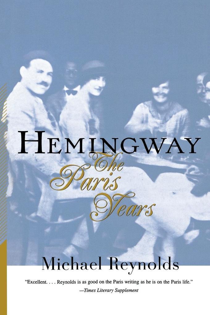 Hemingway: The Paris Years als Taschenbuch