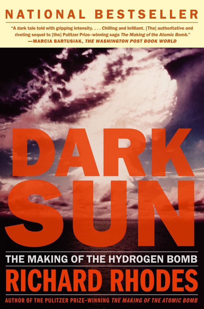 Dark Sun: The Making of the Hydrogen Bomb als Taschenbuch