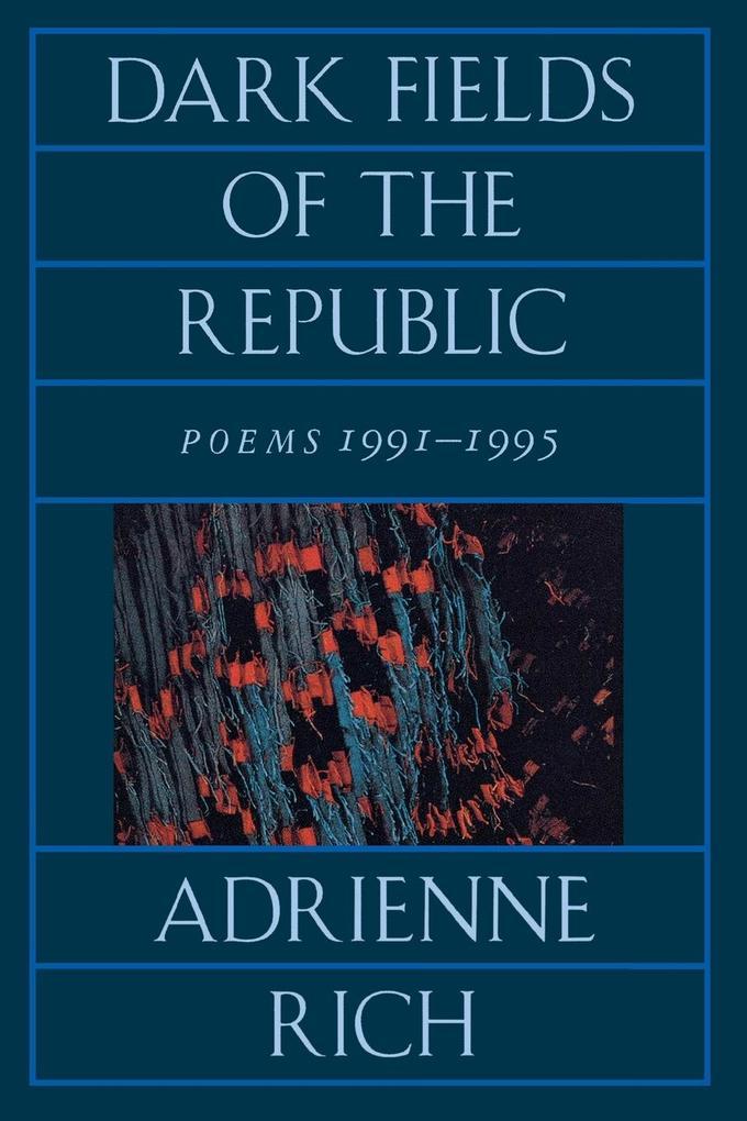 Dark Fields of the Republic: Poems 1991-1995 als Taschenbuch