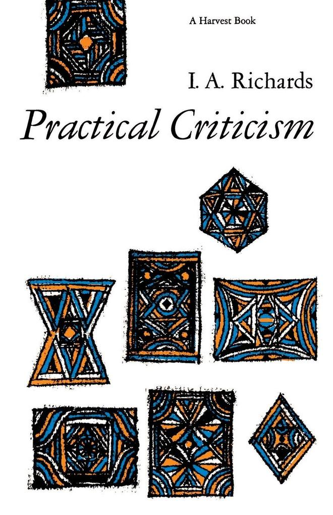Practical Criticism: A Study of Literary Judgment als Taschenbuch