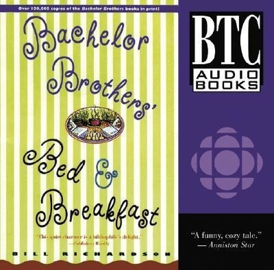 Bachelor Brothers' Bed & Breakfast als Hörbuch