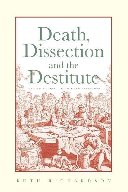 Death, Dissection and the Destitute als Taschenbuch