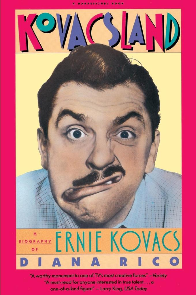 Kovacsland: A Biography of Ernie Kovacs als Taschenbuch