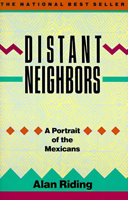 Distant Neighbors: A Portrait of the Mexicans als Taschenbuch