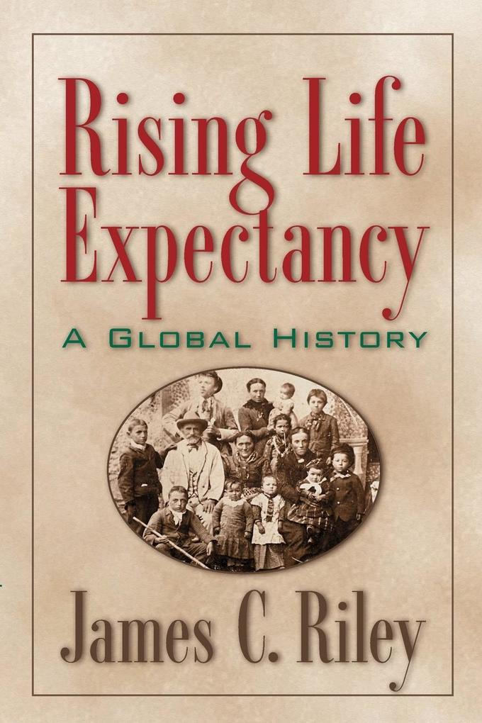 Rising Life Expectancy als Buch