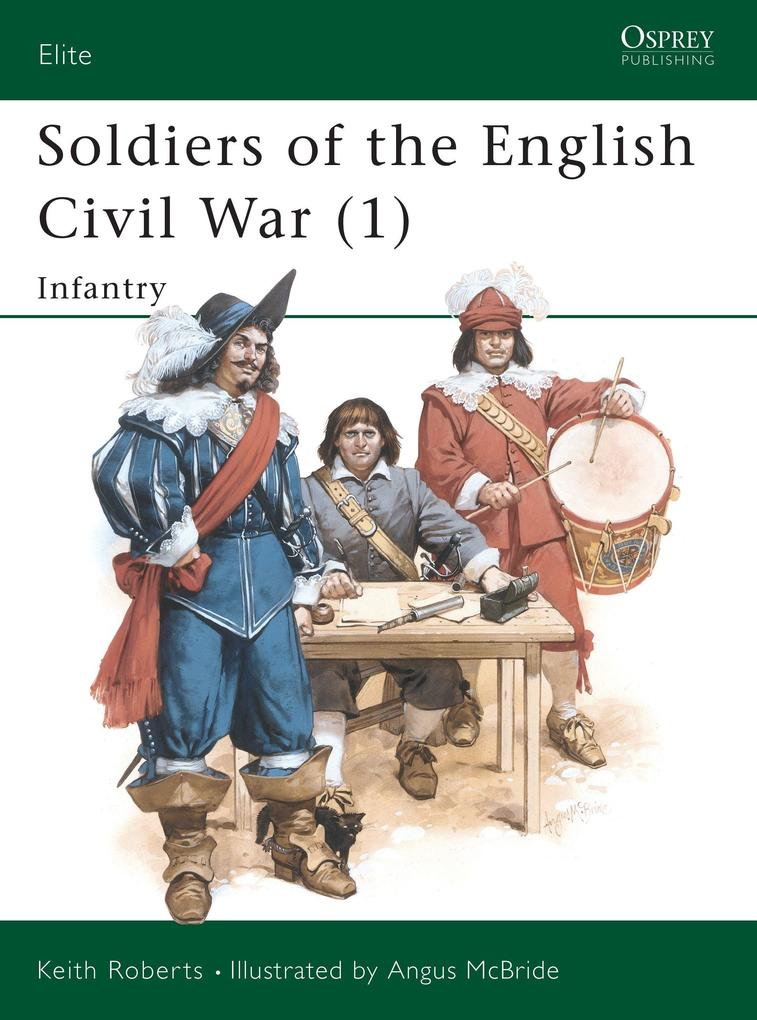 Soldiers of the English Civil War als Taschenbuch