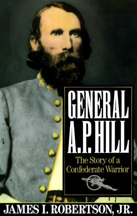 General A.P. Hill: The Story of a Confederate Warrior als Taschenbuch