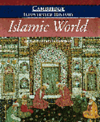 The Cambridge Illustrated History of the Islamic World als Buch