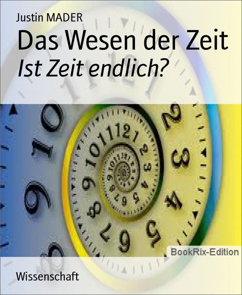 Das Wesen der Zeit als eBook epub