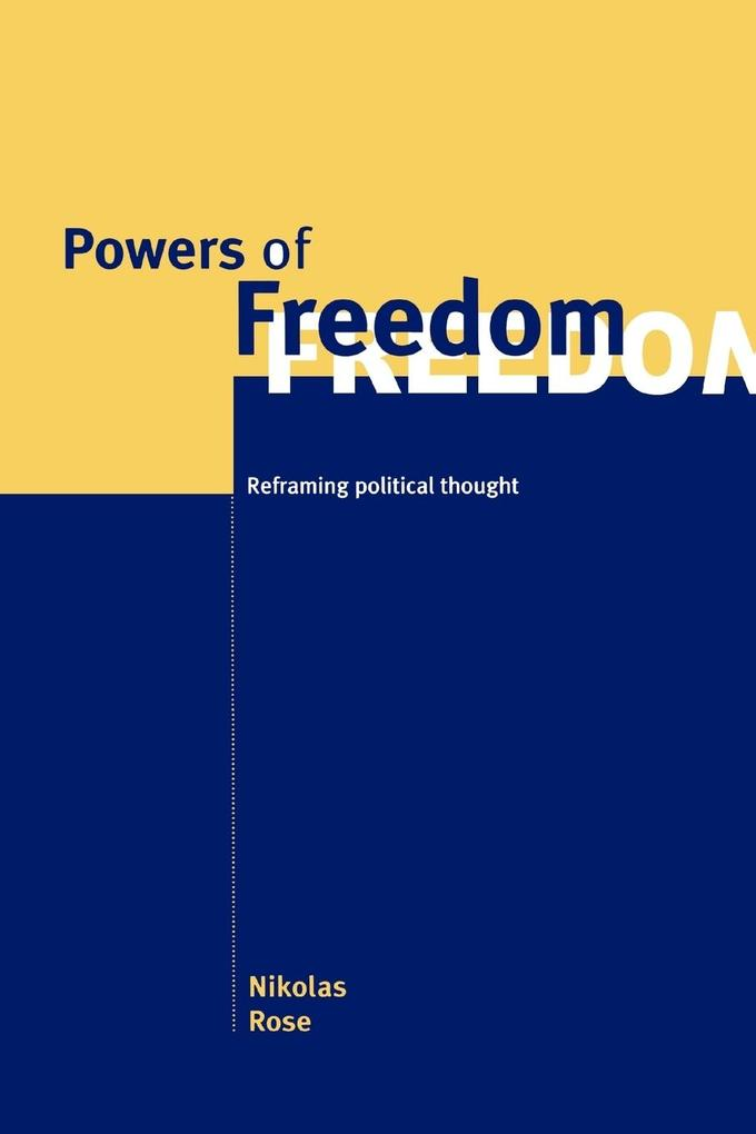 Powers of Freedom: Reframing Political Thought als Buch