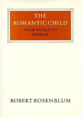 The Romantic Child: From Runge to Sendak als Buch