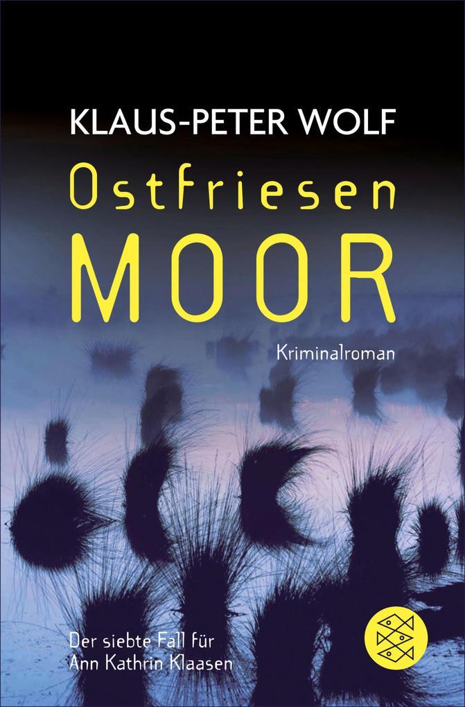 Ostfriesenmoor als eBook von Klaus-Peter Wolf