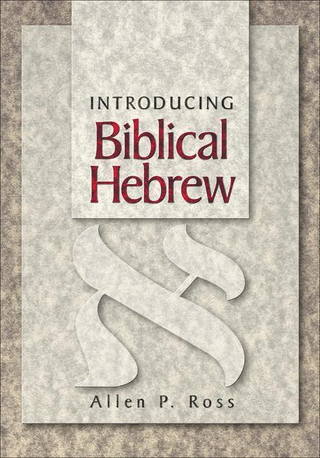 Introducing Biblical Hebrew als Buch
