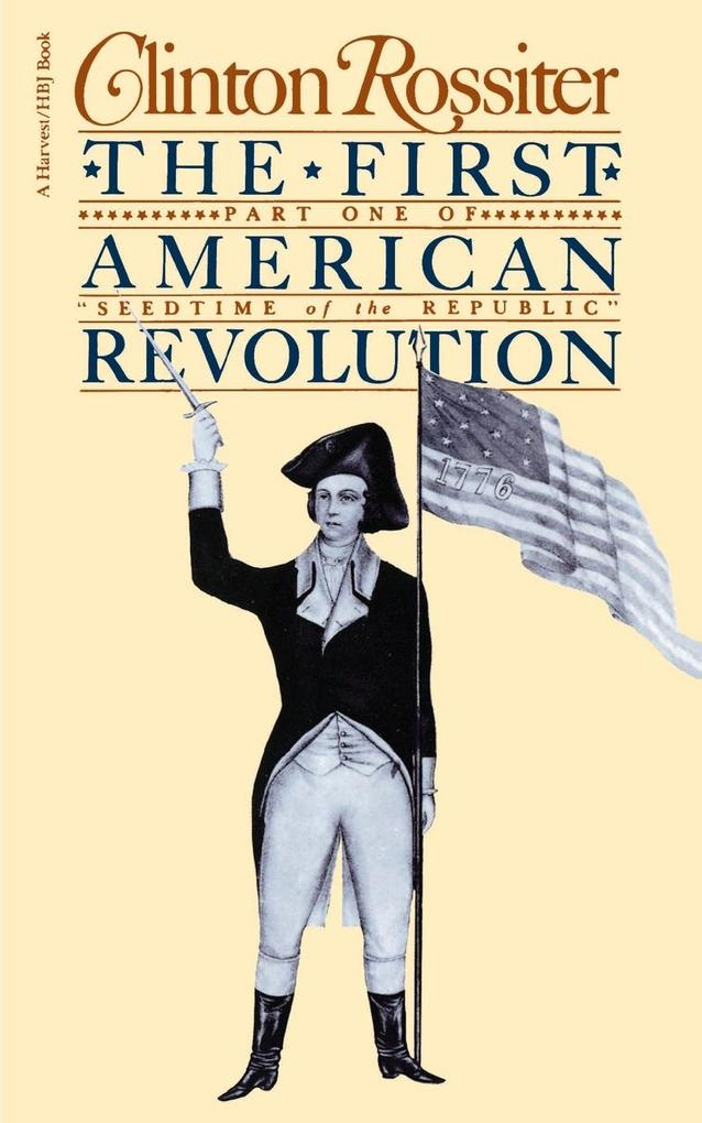 The First American Revolution: The American Colonies on the Eve of Independence als Taschenbuch