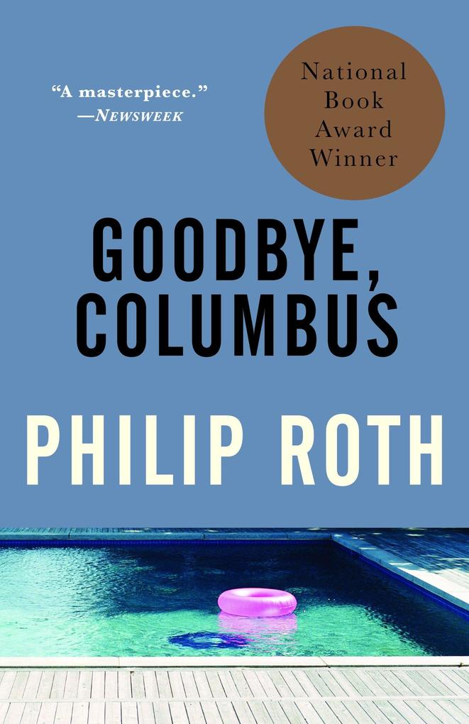 Goodbye, Columbus: And Five Short Stories als Taschenbuch