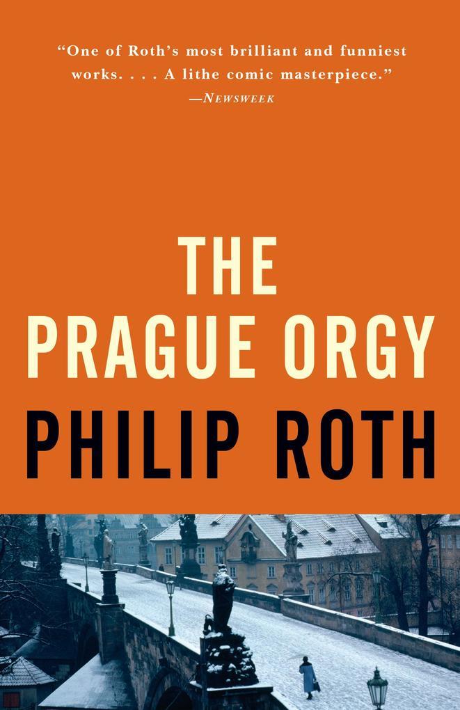 The Prague Orgy als Taschenbuch