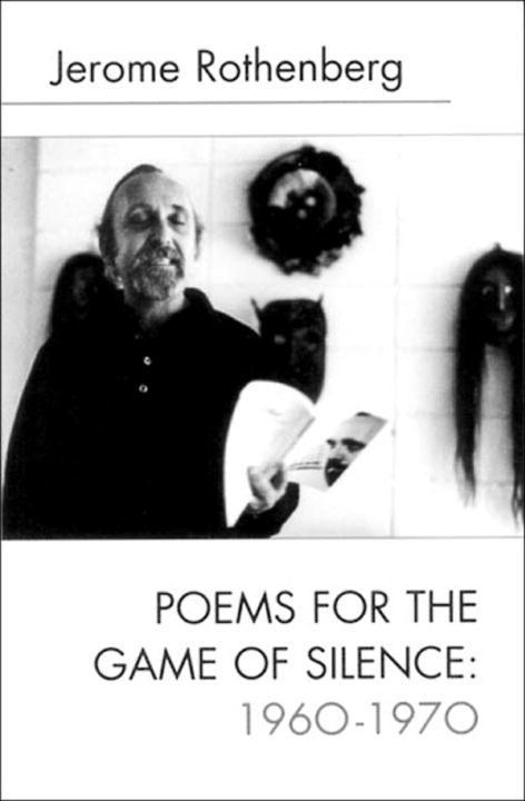 Poems for the Game of Silence: 1960-1970 als Taschenbuch
