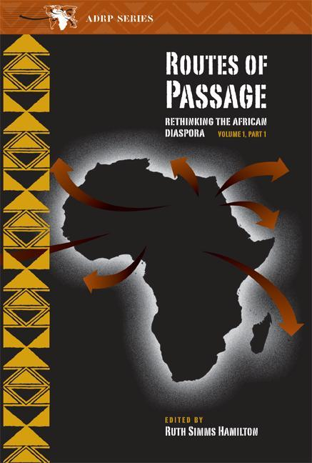 Routes of Passage: Rethinking the African Diaspora, Part 1 als Taschenbuch