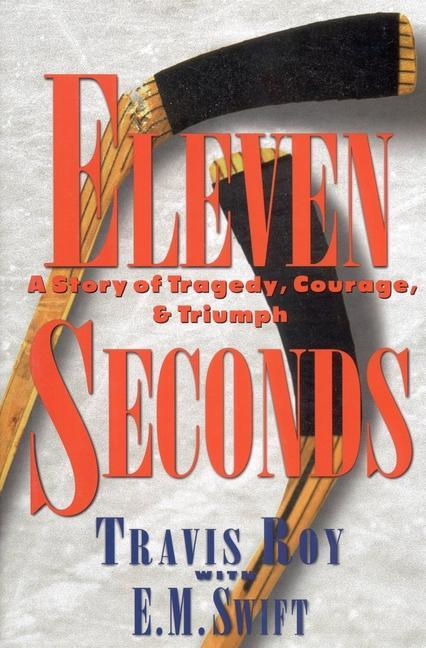 Eleven Seconds: A Story of Tragedy, Courage & Triumph als Buch