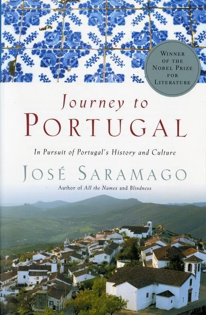Journey to Portugal: In Pursuit of Portugal's History and Culture als Taschenbuch