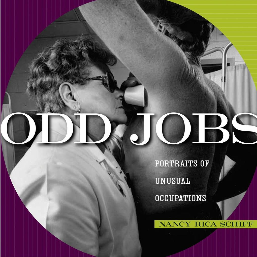 Odd Jobs: Portraits of Unusual Occupations als Buch