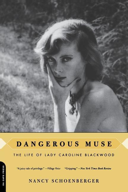 Dangerous Muse: The Life of Lady Caroline Blackwood als Taschenbuch