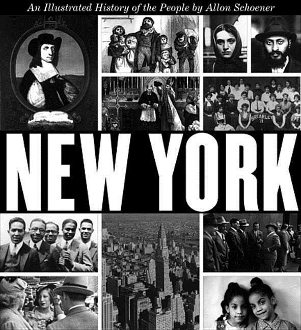 New York: An Illustrated History of the People an Illustrated History of the People als Buch