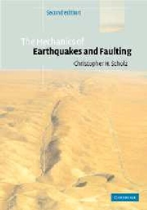 The Mechanics of Earthquakes and Faulting als Buch