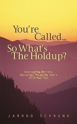 You're Called...So What's the Holdup? als Taschenbuch