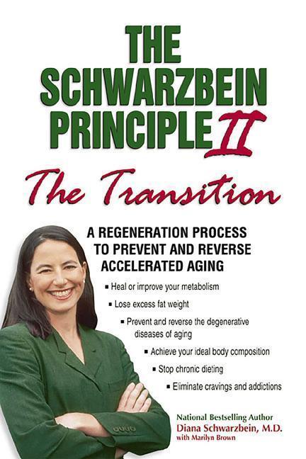 Schwarzbein Principle II the Transition als Buch