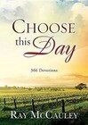 Choose This Day: 366 Devotions