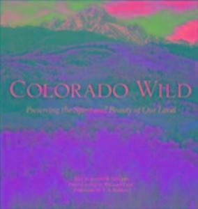 Colorado Wild als Buch