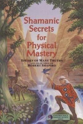 Shamanic Secrets for Physical Mastery als Taschenbuch