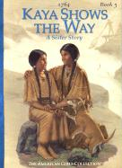 Kaya Shows the Way: A Sister Story als Buch