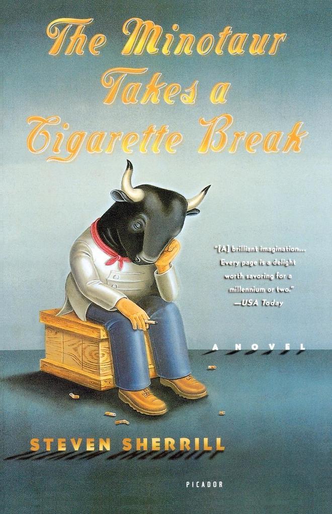 The Minotaur Takes a Cigarette Break als Taschenbuch