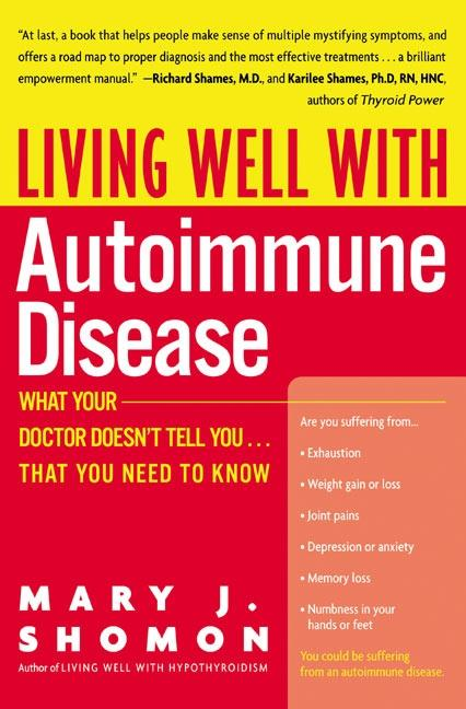 Living Well with Autoimmune Disease: What Your Doctor Doesn't Tell You...That You Need to Know als Taschenbuch
