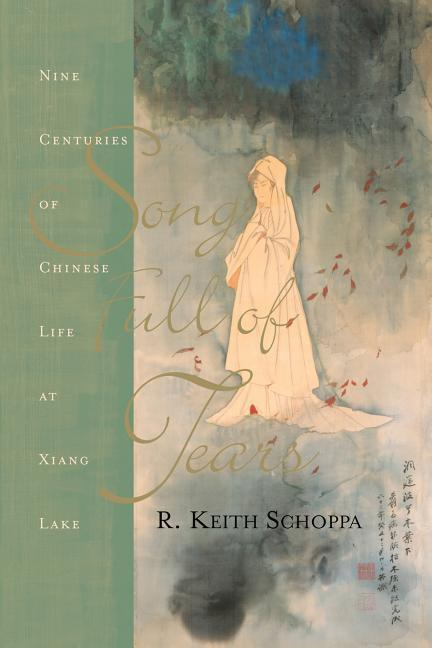 Song Full of Tears: Nine Centuries of Chinese Life Around Xiang Lake als Taschenbuch