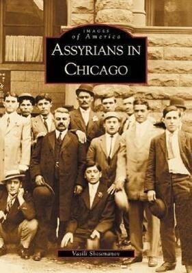 Assyrians in Chicago als Taschenbuch