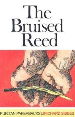 The Bruised Reed als Taschenbuch